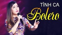 Tuyệt Đỉnh Bolero Hay Nhất - Liên Khúc Nhạc Vàng Trữ Tình Bolero Hay Nhất 2017