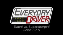 Supercharged vs Tuned - Long Term FRS (GT86) #5 - Every