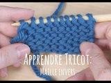 Maille envers - Comment faire du tricot pas à pas