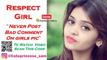 Never Post Bad Comments On Girls | Respect Girls | @cuteprincess_Samriddhi | Awesome Videos 4u
