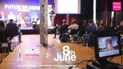 [Reportage] Startups et investisseurs du monde au Axis Cap Digital Paris