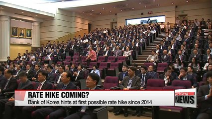 Bank of Korea hints at first possible rate hike since 2014</b>