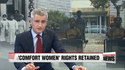 Comfort women' victims retain rights to personal claims against Japan despite 2015 deal