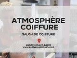 Atmosphère Coiffure, salon de coiffure hommes, femmes, enfants à Andernos-les-bains.