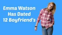 Emma Watson Has dated 12 Boys And Mens With Love Affairs (2017) - Tom Felton - Every Girl Has Dated Looser
