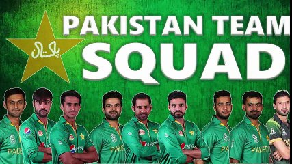 Pakistan Playing 11 For England vs Pakistan ICC Champion Trophy 2017 _ Pakistan cricket Squad _
