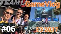 GameVlog spécial E3 2017 #6 : L'ouverture de l'E3 en immersion totale !