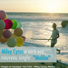 Voilà le nouveau titre de Miley Cyrus, Malibu