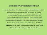Richard Kowalchuk of Medicine Hat Wears Multiple Entrepreneurial Hats