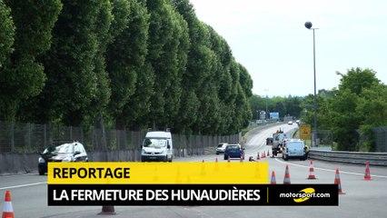 La fermeture des Hunaudières à la circulation !