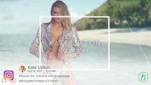 Celebrity Health: Kate Upton Has Message For Young Girls