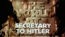 El Mundo En Guerra - Extra 08 - Secretaria de Hitler