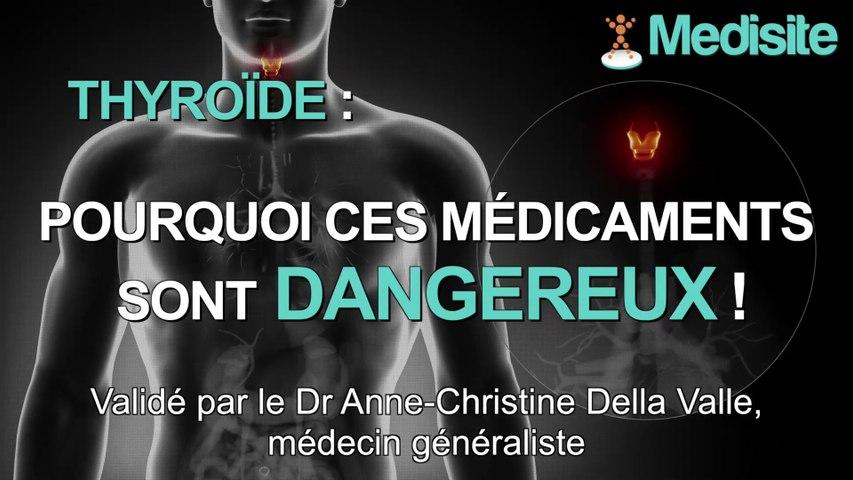 Thyroïde : pourquoi ces médicaments sont dangereux ?