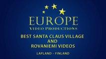 Best of Santa Claus Village and Rovaniemi in Lapland videos - Arctic Circle Lapla