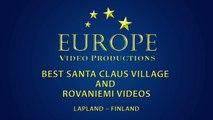 Best of Santa Claus Village and Rovaniemi in Lapland videos - Arctic Circl