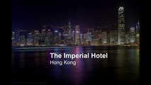 The Imperial Hotel & Guide to Hong Kong   Top Hotels in Hong Kong