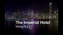The Imperial Hotel & Guide to Hong Kong   Top Hotels in Hong Kong - YouT