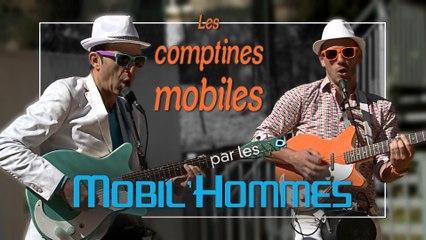 """Les comptines mobiles par les Mobil'Hommes : 1' 35"""""""