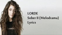 LORDE - Sober II (Melodrama) Lyrics