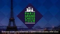 Paris Grand Chess Tour 2017 - Live FR