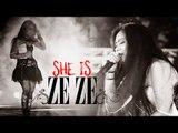 She is Ze Ze