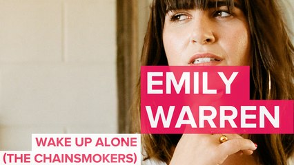Emily Warren Explains 'Wake Up Alone' (The Chainsmokers)
