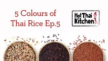 Thai Sticky Rice 101 - 5 Colours of Thai Rice E