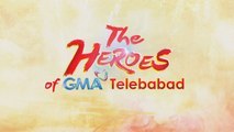 The Heroes of GMA Telebabad