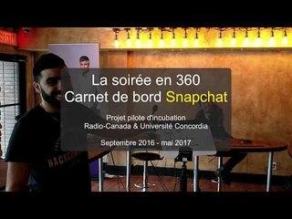 La soirée en 360: le carnet de bord Snapchat