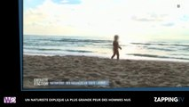 Un naturiste explique la plus grande peur des hommes tous nus (vidéo)