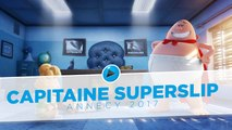 Annecy 2017 #4 : Capitaine Superslip