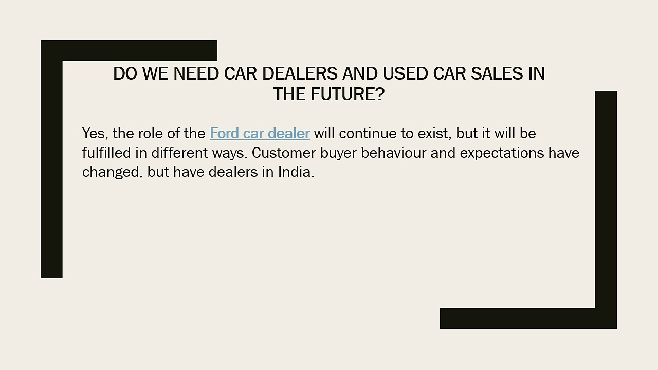 Do We Need Car Dealers and Used Car