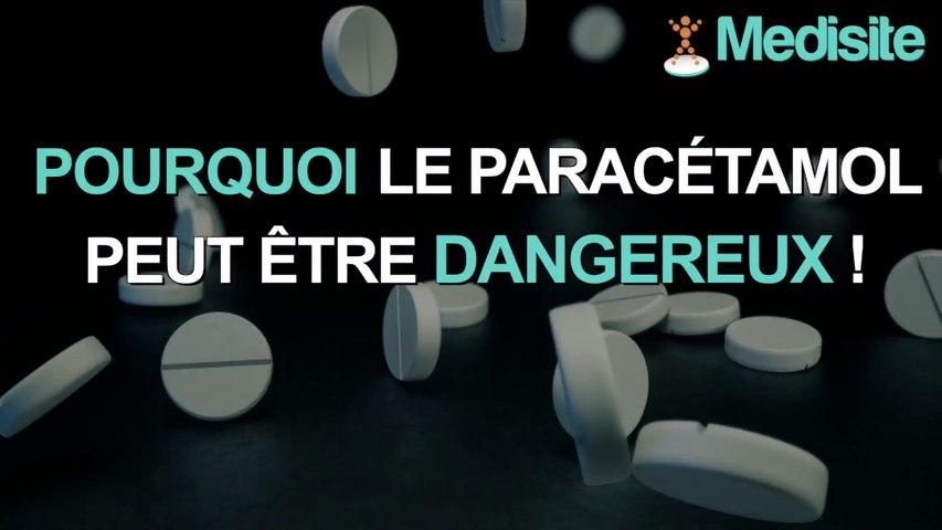 Pourquoi le paracétamol peut être dangereux ?