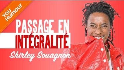 SHIRLEY SOUAGNON - Passage en intégralité
