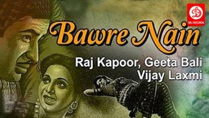 Bawre Nain 1950    Raj Kapoor, Geeta Bali, Vijay Laxmi
