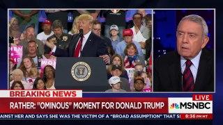 Dan Rather Donald Trump Most Psychologically Troub