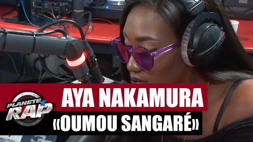 Aya Nakamura 'Oumou Sangaré' #PlanèteRap