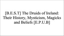 [tPSe1.D.o.w.n.l.o.a.d] The Druids of Ireland: Their History, Mysticism, Magicks and Beliefs by James Bonwick [K.I.N.D.L.E]