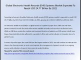 Global Electronic Health Records (EHR) Systems Market Expected To Reach USD 24.77 Billion By 2021
