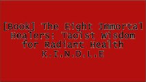 [9NiPQ.B.o.o.k] The Eight Immortal Healers: Taoist Wisdom for Radiant Health by Mantak Chia, Johnathon Dao P.P.T