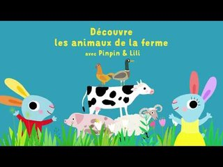 La vache - Découvre les animaux de la ferme avec Pinpin et Lili