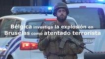 Bélgica investiga la explosión en una estación de Bruselas como un atentado terrorista