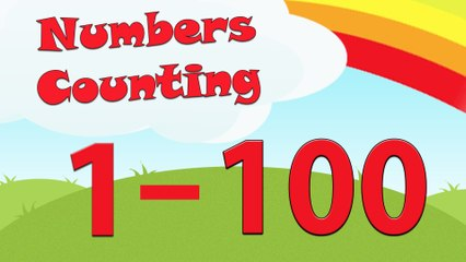Numbers Counting 1-100 | Learn To Count | Number Song 1 to 100 | Counting In English For Kids