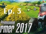 Modifier Jeux vidéos du 63 professional farmer 2017 ( Avent Premier 2 épisode 03™ )