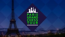 Paris Grand Chess Tour 2017 - Live ES Day One Rapid Rounds 1-3