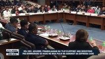 DOJ Sec. Aguirre, pinabulaanan na 'Flip-Flopping' ang desisyong pag-downgrade sa kaso ng mga pulis na sangkot sa Espinos
