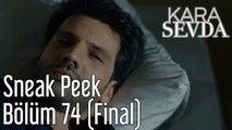 Kara Sevda 74. Bölüm (Final) Sneak Peek