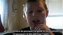 Justin raconte les raisons de sa conversion à l'Islam