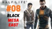 Half-Life 2 : Let's Play Half-Life 2 - Black Mesa East 08/28