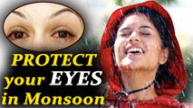 Prevent Eye infections during Monsoon | Eye Care Tips | Boldsky